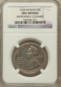 Commemorative Silver, 1928 50C Hawaiian -- Improperly Cleaned -- NGC Details. UNC. NGCCensus: (3/1615). PCGS Population (21/2501). Mintage: 9,95...