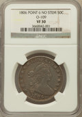 Early Half Dollars, 1806 50C Pointed 6, No Stem VF30 NGC. O-109. NGC Census: (95/1438).PCGS Population (133/495). Mintage: 839,576. Numismedia...