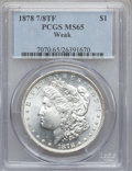 Morgan Dollars, 1878 7/8TF $1 Weak MS65 PCGS. VAM-33....