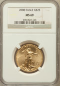 Modern Bullion Coins, 2008 $25 Gold Eagle 1/2 Oz MS69 NGC. NGC Census: (2341/1732). PCGSPopulation (26/0). Numismedia Wsl. Price for problem fr...