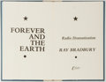 Books:Science Fiction & Fantasy, Ray Bradbury. SIGNED/LIMITED. Forever and the Earth. Radio Dramatization. Croissant & Company, 1984. Limited t...