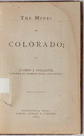 Books:Americana & American History, Ovando J. Hollister. The Mines of Colorado. Springfield:Samuel Bowles, 1867. First edition. Octavo. Publisher's...