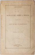 Books:Americana & American History, [Stephen A. Douglas]. Addresses on the Death of Hon. Stephen A.Douglas: Delivered in the Senate and House of ...
