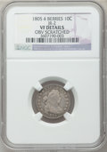 Early Dimes, 1805 10C 4 Berries, JR-2, R.2, (Dies 1b) -- Obverse Scratched --NGC Details. VF. NGC Census: (10/203). PCGS Population (27...