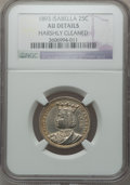Commemorative Silver: , 1893 25C Isabella Quarter -- Harshly Cleaned -- NGC Details. AU.NGC Census: (14/3433). PCGS Population (44/4648). Mintage:...