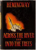 Books:First Editions, Ernest Hemingway. Across the River and Into the Trees. NewYork: Charles Scribner's Sons, 1950. First edition, fir...