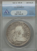 Early Dollars: , 1801 $1 -- Cleaned -- ANACS. VG8 Details. NGC Census: (4/262). PCGSPopulation (18/453). Mintage: 54,454. Numismedia Wsl. P...