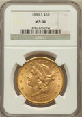 Liberty Double Eagles: , 1885-S $20 MS61 NGC. NGC Census: (847/799). PCGS Population(478/1225). Mintage: 683,500. Numismedia Wsl. Price for problem...