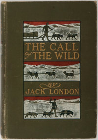 Jack London. Call of the Wild. New York: Macmillan Co., 1903. First edition, first printing