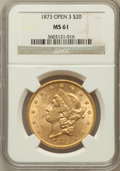 Liberty Double Eagles: , 1873 $20 Open 3 MS61 NGC. NGC Census: (1990/807). PCGS Population(1153/1038). Numismedia Wsl. Price for problem free NGC/...