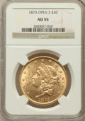 Liberty Double Eagles: , 1873 $20 Open 3 AU55 NGC. NGC Census: (497/5956). PCGS Population(497/3588). Numismedia Wsl. Price for problem free NGC/P...