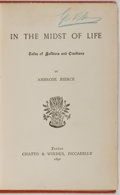 Books:Literature Pre-1900, Ambrose Bierce. In the Midst of Life: Tales of Soldiers andCivilians. London: Chatto & Windus, 1892. First British ...