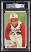 Autographs:Sports Cards, Signed 1964 Topps Giants Frank Robinson #29 PSA/DNA Mint 9. ...