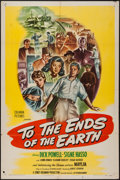 """Movie Posters:Exploitation, To the Ends of the Earth (Columbia, 1947). One Sheet (27"""" X 41""""). Exploitation.. ..."""