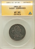 Large Cents, 1801 1C -- Corroded -- ANACS. VF30 Details. S-223. NGC Census:(2/5). PCGS Population (3/6). Numismedia Wsl. Price for pro...