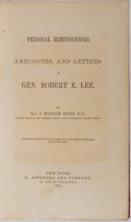 Books:Americana & American History, Robert E. Lee. Personal Reminiscences, Anecdotes, and Letters ofGen. Robert E. Lee. D. Appleton and Company, 1875....