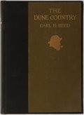 Books:Art & Architecture, Earl H. Reed. SIGNED/INSCRIBED. The Dune Country. John Lane Co, 1916. Sixty illustrations by author. Signed and in...