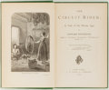 Books:Literature Pre-1900, Edward Eggleston. The Circuit Rider: A Tale of the HeroicAge. New York: Ford, 1874. First edition, first printing. ...