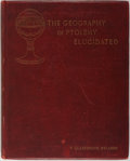 Books:Science & Technology, Thomas Glazebrook Rylands. The Geography of Ptolemy Elucidated. Dublin: Ponsonby and Weldrick, 1893. Publisher's clo...