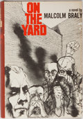 Books:First Editions, Malcolm Braly. On The Yard. Boston: Little, Brown & Co.,1967. First edition, first printing. Slight scraping to...