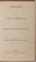 Books:Literature Pre-1900, John Oxenford and C. A. Feiling. Translators. Tales from theGerman. London: Chapman & Hall, 1844. Contemporary bindingwith...