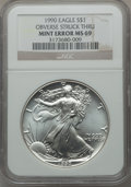 Errors, 1990 $1 Silver Eagle Obverse Struck Thru MS69 NGC. NGC Census:(70643/160). PCGS Population (3044/0). Mintage: 5,840,210. N...