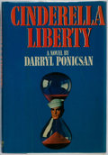 Books:Signed Editions, Darryl Ponicsan. SIGNED/FIRST. Cinderella Liberty. New York: Harper & Row, 1973. First edition, first printing. Si...