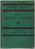 Books:Biography & Memoir, Robert Graves. But It Still Goes On: An Accumulation. London: Jonathon Cape, 1930. First edition, first printing. Pu...