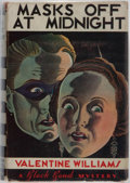 Books:First Editions, Valentine Williams. Masks Off At Midnight. Boston: HoughtonMifflin Co., 1934. First American edition, first printin...