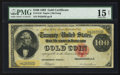 Large Size:Gold Certificates, Fr. 1210 $100 1882 Gold Certificate PMG Choice Fine 15 Net.. ...