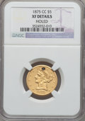 Liberty Half Eagles: , 1875-CC $5 -- Holed -- NGC Details. XF. NGC Census: (6/53). PCGSPopulation (12/35). Mintage: 11,828. Numismedia Wsl. Price...