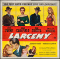 "Movie Posters:Crime, Larceny (Universal International, 1948). Six Sheet (81"" X 81"").Crime.. ..."