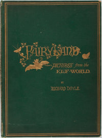 Richard Doyle. Fairyland: Pictures From The Elf-World. London: Longmans, Green, Reader & Dyer