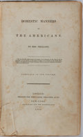 Books:Americana & American History, Mrs. [Frances] Trollope. Domestic Manners of the Americans.New York: Reprinted for the Booksellers, 1832. First Ame...