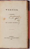 "Books:Literature Pre-1900, Lord Byron. Werner: A Tragedy. London: Murray, 1823. Firstedition, first issue without ""The End"" and the Daviso..."
