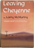 Books:Literature 1900-up, Larry McMurtry. Leaving Cheyenne. New York, 1963. Firstedition. Signed by McMurtry....