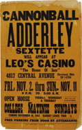 Music Memorabilia:Posters, Cannonball Adderly Sextette Leo's Casino Signed Concert Poster(1962). This vintage poster for the Jazz giant may have seen...(Total: 1 Item)