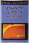 Books:Signed Editions, Barbara Kingsolver. SIGNED. Rebeca Cartes. Translator. Another America: Otra America. Seattle: Seal Press, 1992. Fir...