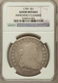Early Dollars, 1799 $1 8x5 Stars -- Improperly Cleaned -- NGC Details. Good....