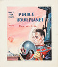Original Comic Art:Covers, Ed Emshwiller (Emsh) Police Your Planet Book CoverPreliminary Original Art (c. 1956)....