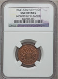 Two Cent Pieces, 1864 2C Large Motto -- Improperly Cleaned -- NGC Details. UNC. NGCCensus: (4/1353). PCGS Population (14/806). Mintage: 19,...
