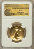 Modern Bullion Coins, 2009 $20 One-Ounce Gold Ultra High Relief Twenty Dollar MS69 NGC.NGC Census: (6826/7794). PCGS Population (7095/6212). Nu...