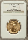 Modern Bullion Coins, 2008 $25 Half-Ounce Gold Eagle MS69 NGC. NGC Census: (2331/1732).PCGS Population (26/0). Numismedia Wsl. Price for proble...
