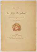 Books:Illuminated Manuscripts, Emile Gebhart. LIMITED. Le Roi Dagobert. Paris: Librairie des Amateurs, 1911. Limited to 300, of which this is...