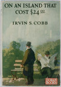 Books:First Editions, Irvin S. Cobb. On an Island That Cost $24.00. New York:George H. Doran Co.,1926. First edition, first printing. Pub...