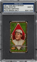 Autographs:Sports Cards, 1911 T205 Gold Border Eddie Cicotte Tobacco Card PSA/DNA Mint 9, Signed. ...