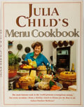 Books:Food & Wine, Julia Child. SIGNED/INSCRIBED. Julia Child's Menu Cookbook.New York: Wings Books, 1991. Later edition. Signed and...