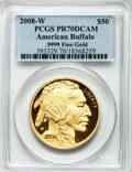 Modern Bullion Coins, 2008-W G$50 One-Ounce Gold Buffalo PR70 Deep Cameo PCGS....