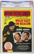 "Golden Age (1938-1955):Miscellaneous, Motion Picture Comics #113 ""Walk East On Beacon"" - Crowley Copy pedigree (Fawcett, 1952) CGC NM+ 9.6 Cream to off-white pages...."