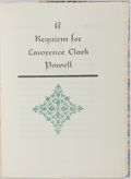 Books:Fine Bindings & Library Sets, Ward Ritchie. A Requiem for Lawrence Clark Powell. Printed for the eightieth birthday of Lawrence Clark Powell on th...